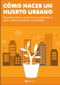 Manual Como hacer un Huerto Urbano
